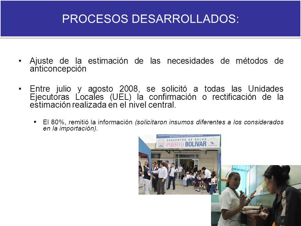 PROCESOS DESARROLLADOS: