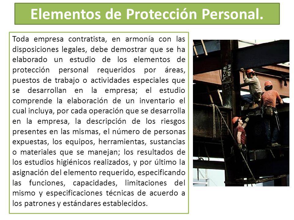 Elementos de Protección Personal.