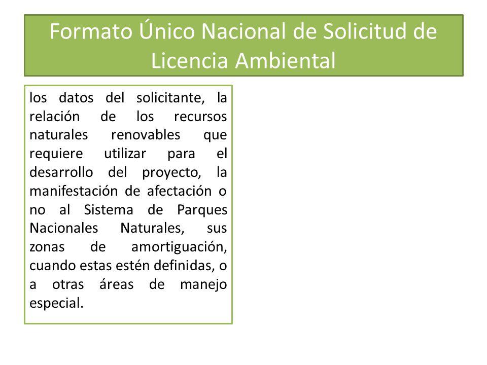 Formato Único Nacional de Solicitud de Licencia Ambiental