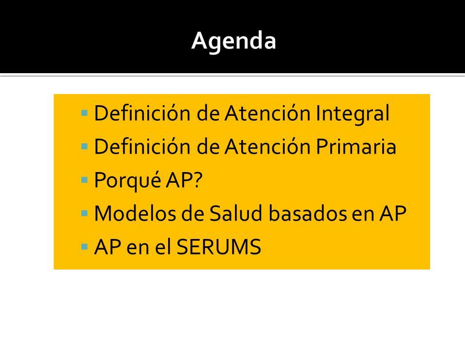 Agenda Definición de Atención Integral Definición de Atención Primaria