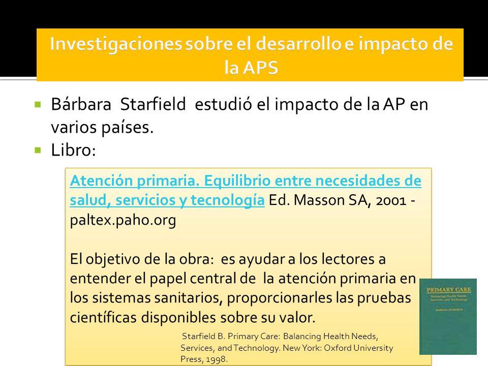 Investigaciones sobre el desarrollo e impacto de la APS