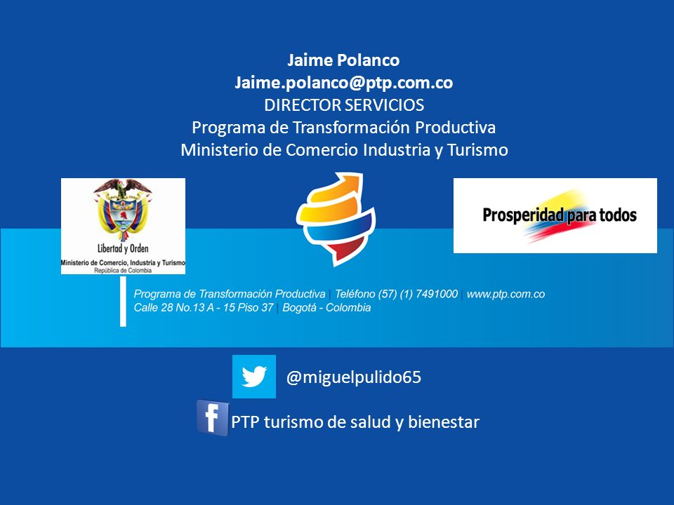 Jaime Polanco Jaime.polanco@ptp.com.co