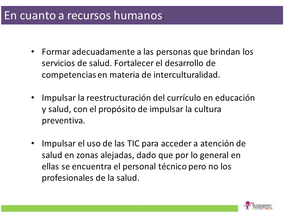 En cuanto a recursos humanos: