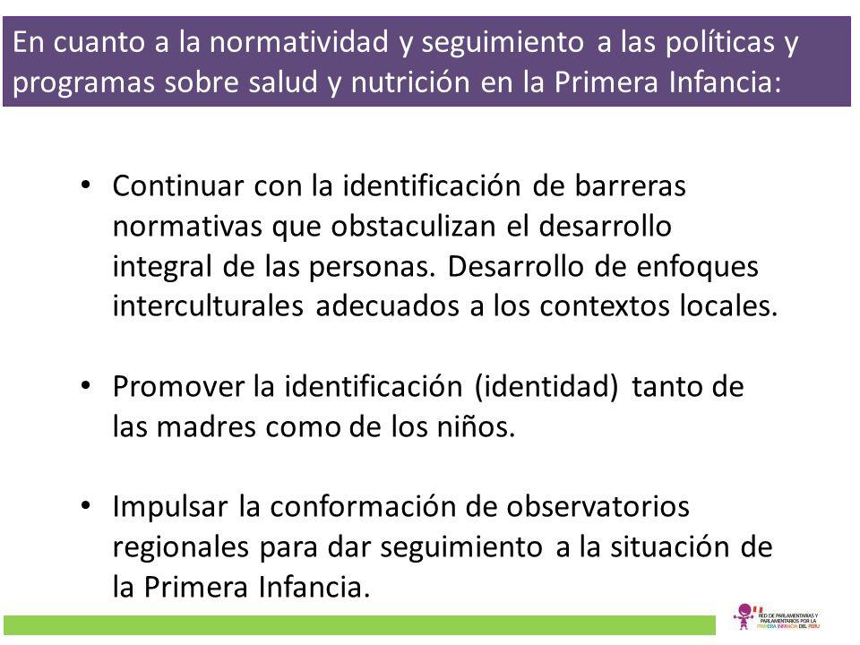 En cuanto a la normatividad y seguimiento a las políticas y programas sobre salud y nutrición en la Primera Infancia: