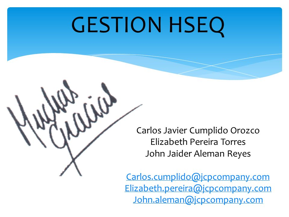 GESTION HSEQ Carlos Javier Cumplido Orozco Elizabeth Pereira Torres