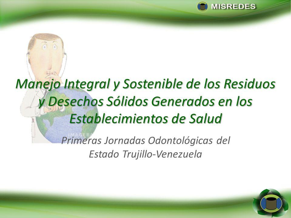 Primeras Jornadas Odontológicas del Estado Trujillo-Venezuela