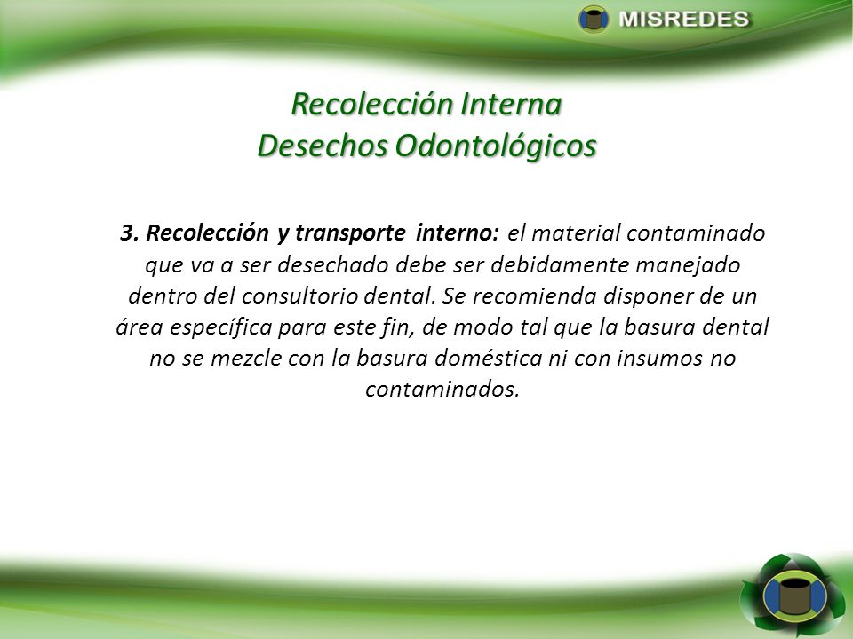 Recolección Interna Desechos Odontológicos