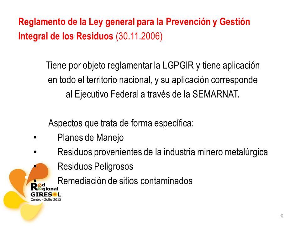 Reglamento de la Ley general para la Prevención y Gestión