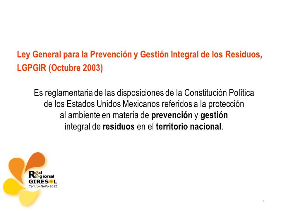 Ley General para la Prevención y Gestión Integral de los Residuos,