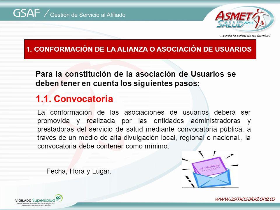 1. CONFORMACIÓN DE LA ALIANZA O ASOCIACIÓN DE USUARIOS