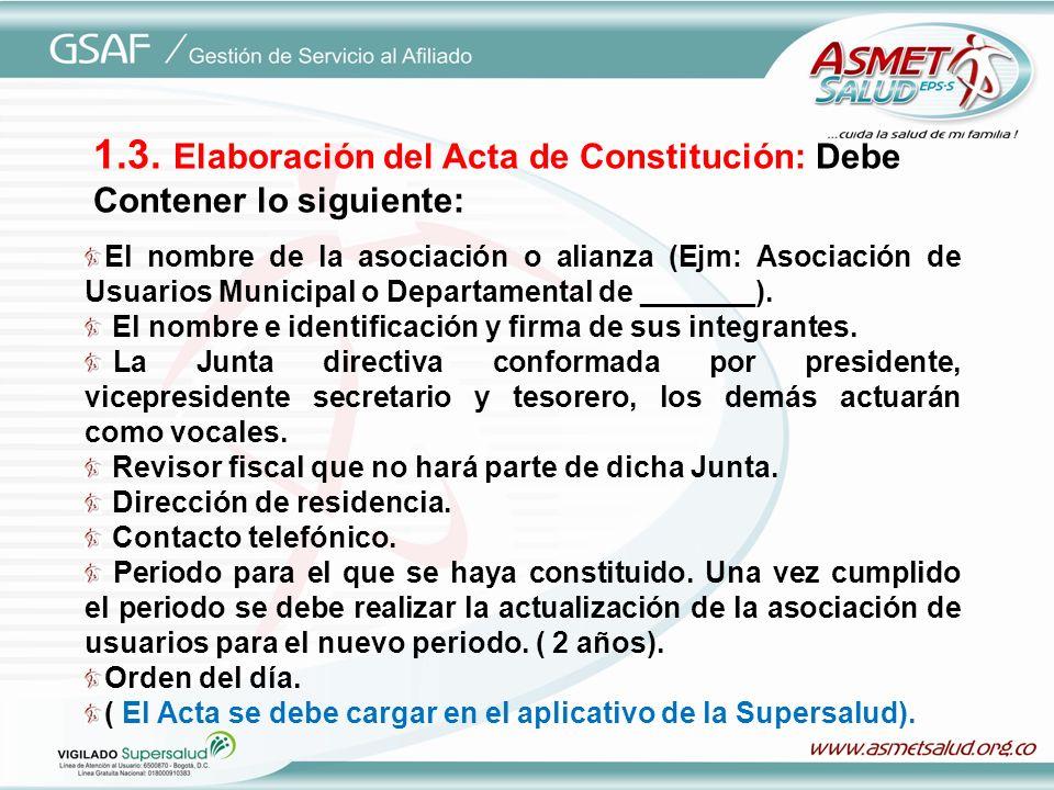 1.3. Elaboración del Acta de Constitución: Debe