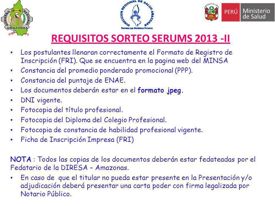 REQUISITOS SORTEO SERUMS 2013 -II