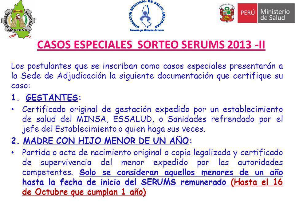 CASOS ESPECIALES SORTEO SERUMS 2013 -II