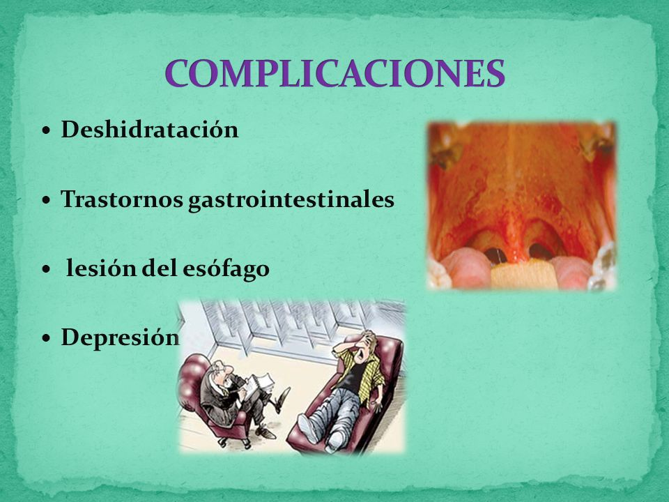 COMPLICACIONES Deshidratación Trastornos gastrointestinales