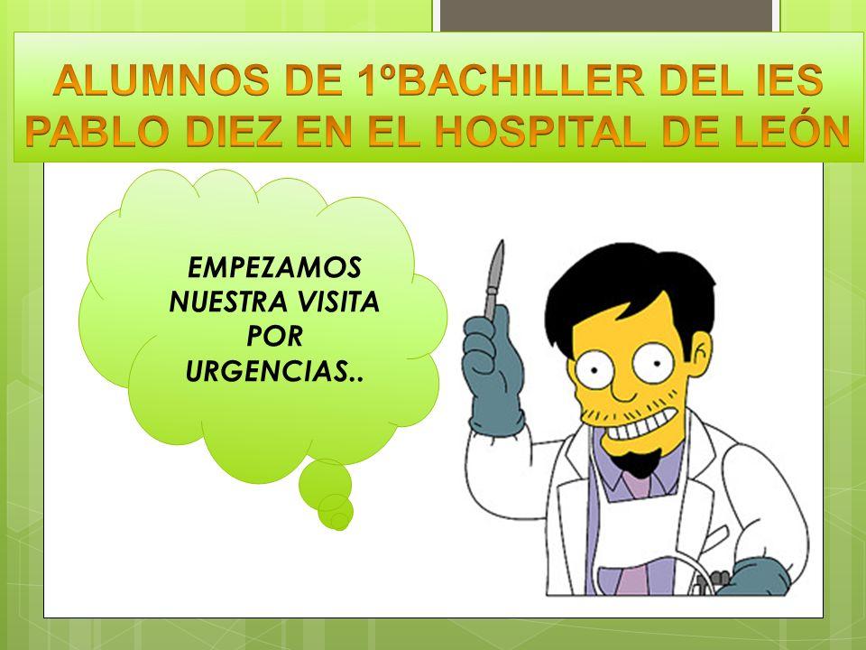 ALUMNOS DE 1ºBACHILLER DEL IES PABLO DIEZ EN EL HOSPITAL DE LEÓN