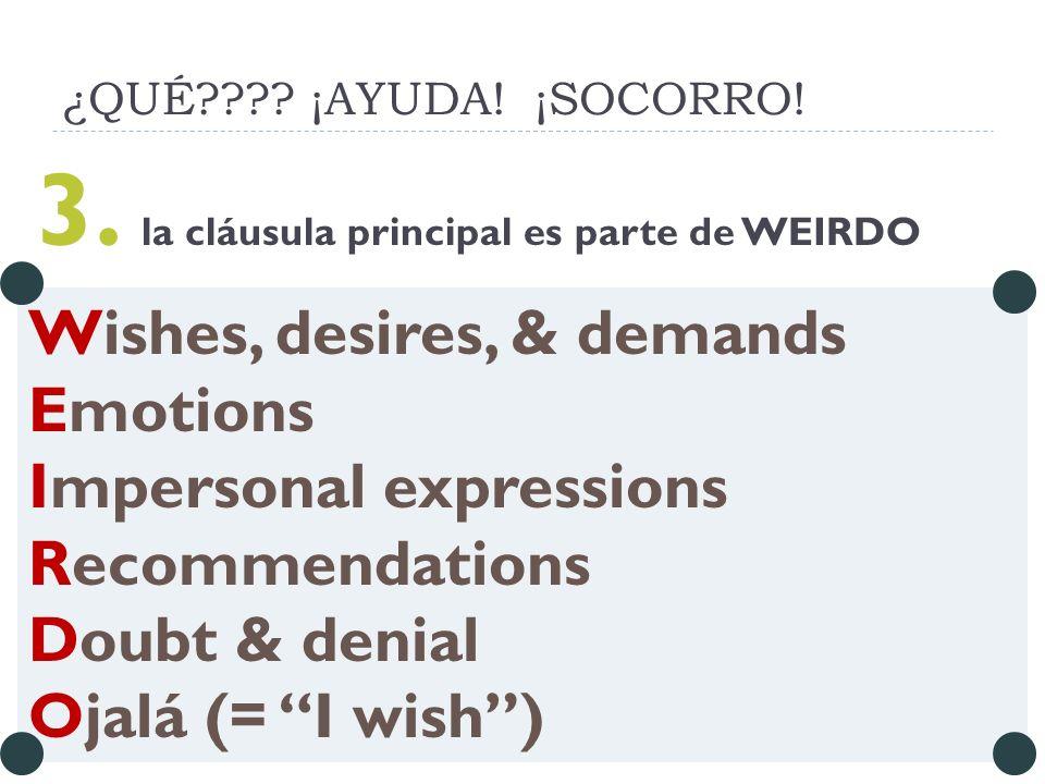 3. la cláusula principal es parte de WEIRDO