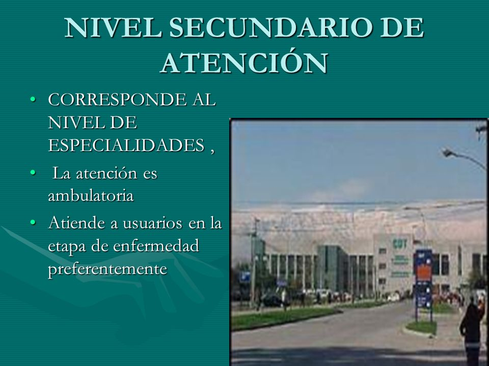 NIVEL SECUNDARIO DE ATENCIÓN