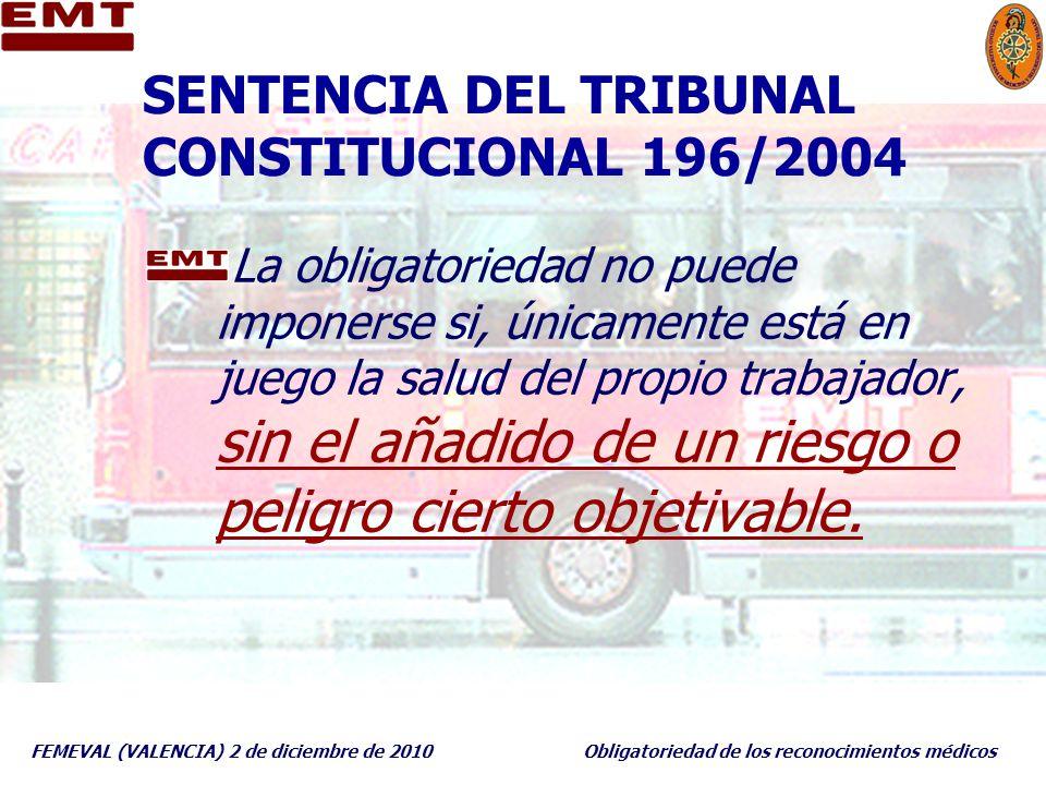 SENTENCIA DEL TRIBUNAL CONSTITUCIONAL 196/2004