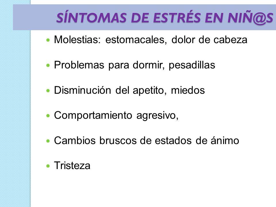 SÍNTOMAS DE ESTRÉS EN NIÑ@S