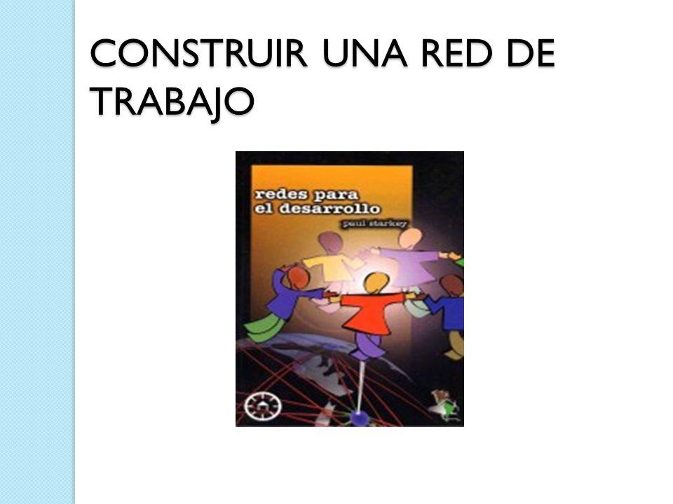 CONSTRUIR UNA RED DE TRABAJO