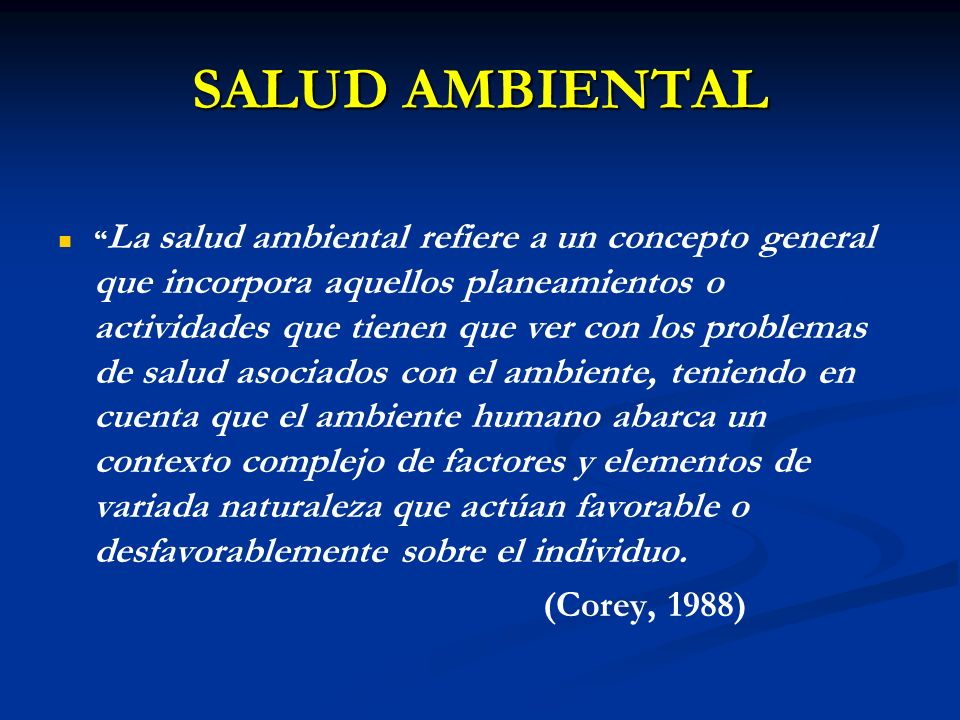 SALUD AMBIENTAL (Corey, 1988)
