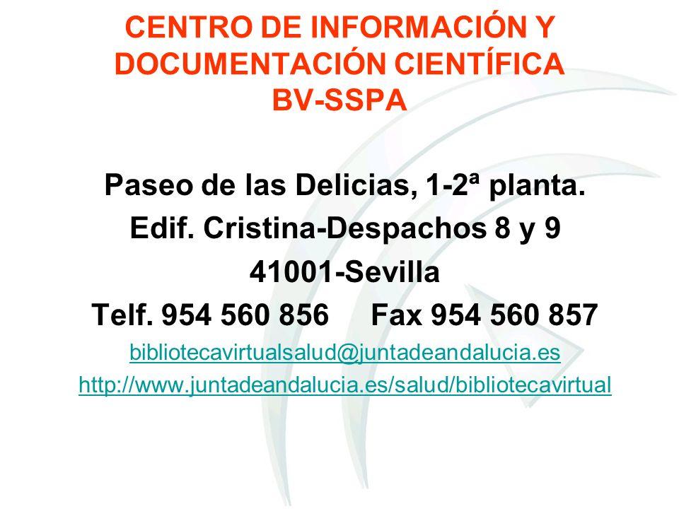 CENTRO DE INFORMACIÓN Y DOCUMENTACIÓN CIENTÍFICA BV-SSPA