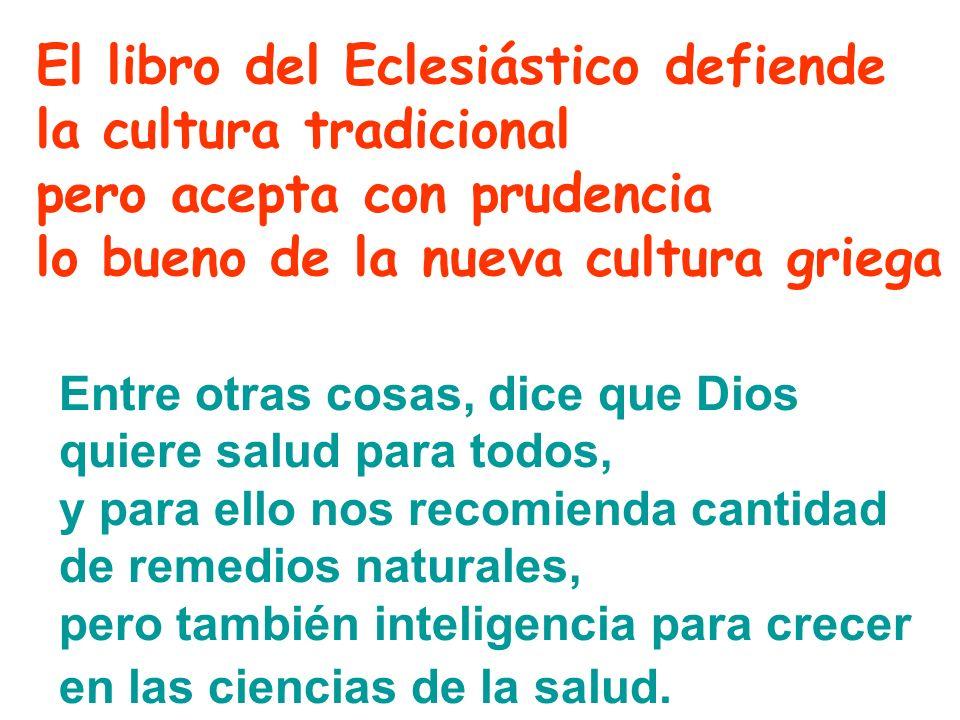 El libro del Eclesiástico defiende la cultura tradicional