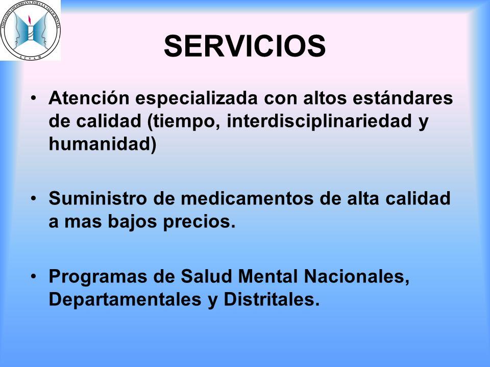 SERVICIOS Atención especializada con altos estándares de calidad (tiempo, interdisciplinariedad y humanidad)