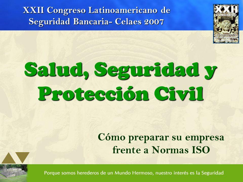 Salud, Seguridad y Protección Civil
