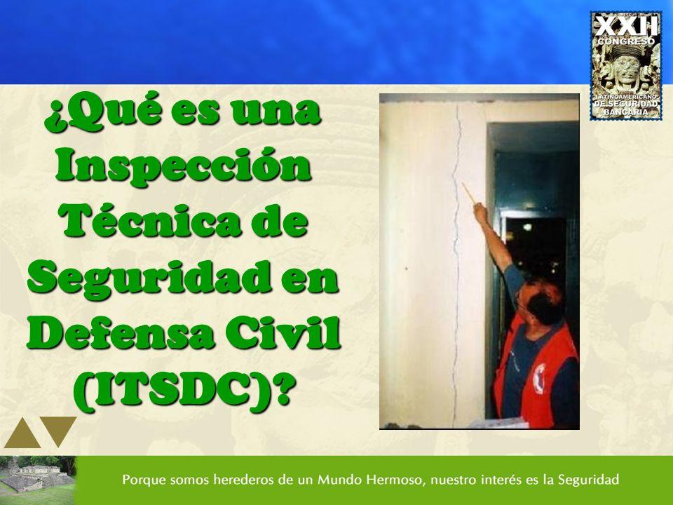 ¿Qué es una Inspección Técnica de Seguridad en Defensa Civil (ITSDC)