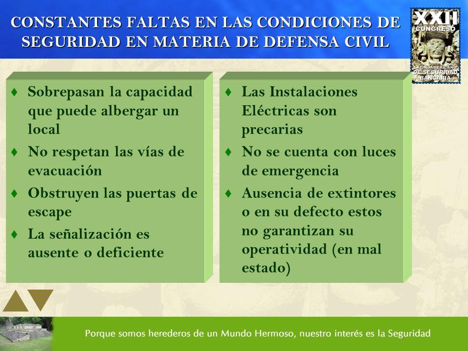 CONSTANTES FALTAS EN LAS CONDICIONES DE SEGURIDAD EN MATERIA DE DEFENSA CIVIL