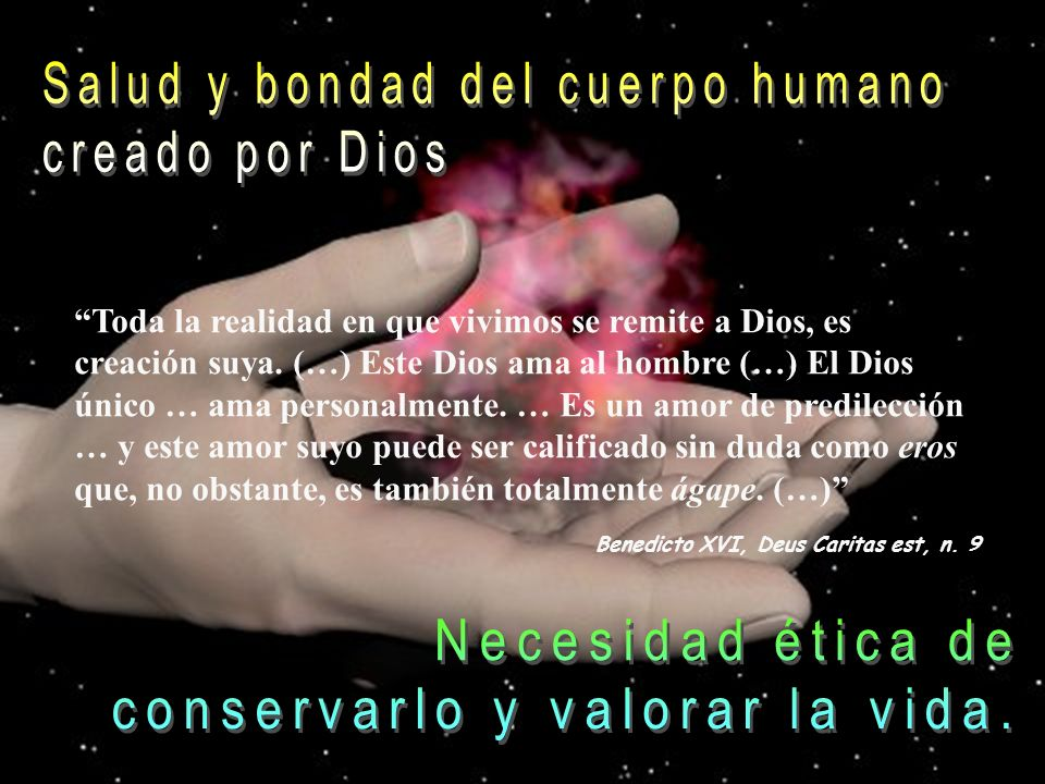 Salud y bondad del cuerpo humano creado por Dios