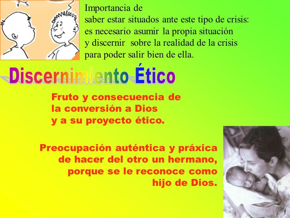 Discernimiento Ético Importancia de