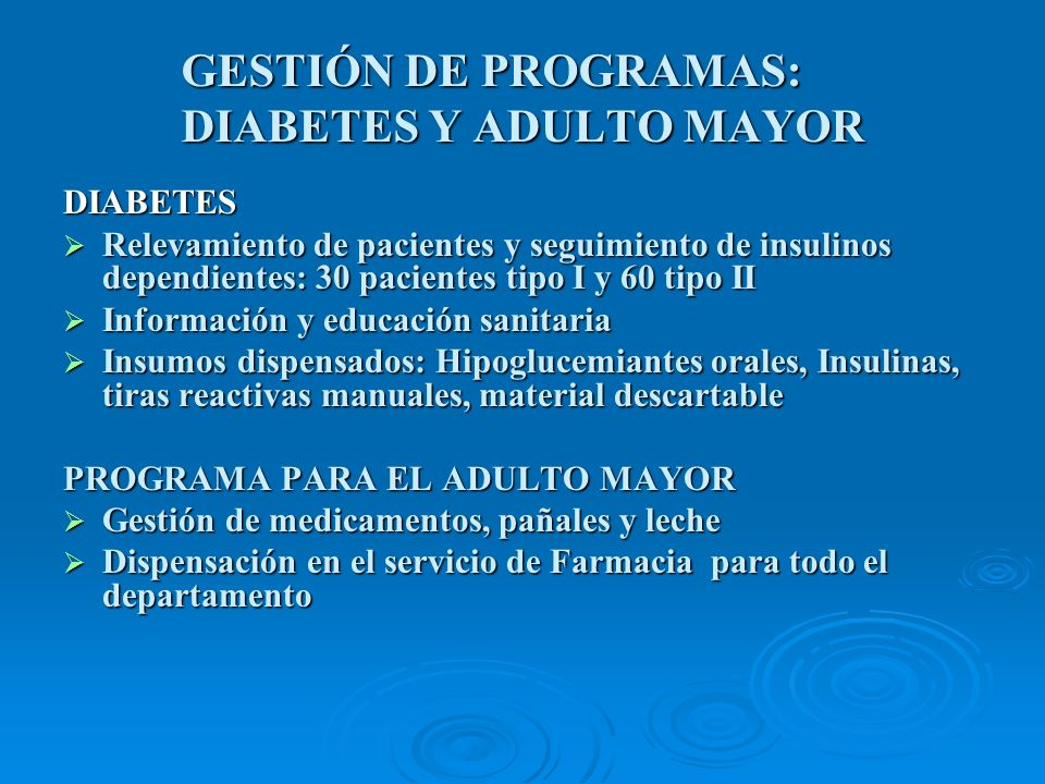 GESTIÓN DE PROGRAMAS: DIABETES Y ADULTO MAYOR