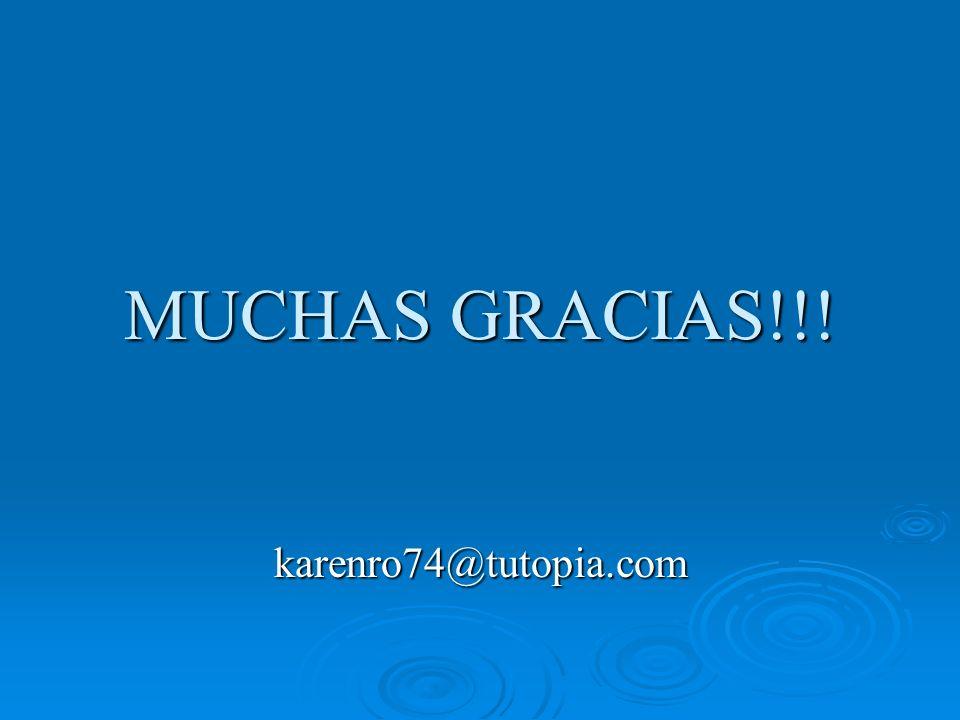 MUCHAS GRACIAS!!! karenro74@tutopia.com