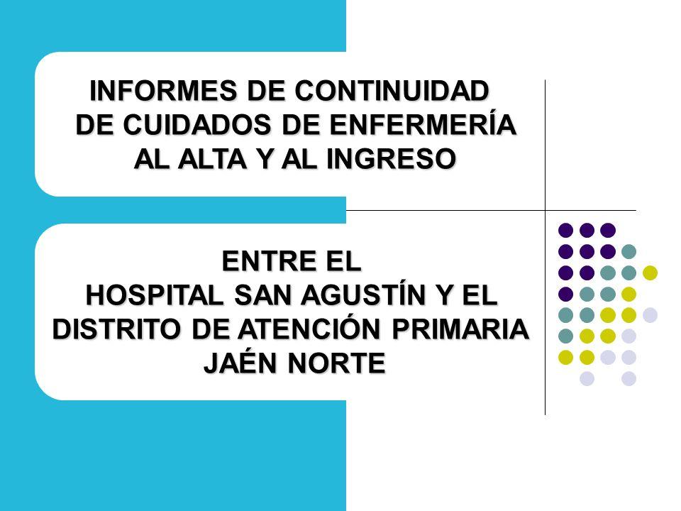 INFORMES DE CONTINUIDAD DE CUIDADOS DE ENFERMERÍA AL ALTA Y AL INGRESO