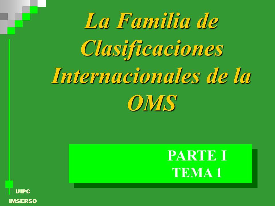 La Familia de Clasificaciones Internacionales de la OMS