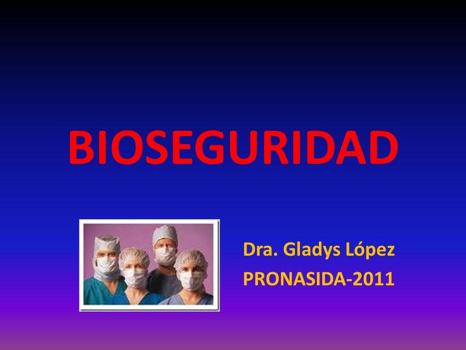 Dra. Gladys López PRONASIDA-2011