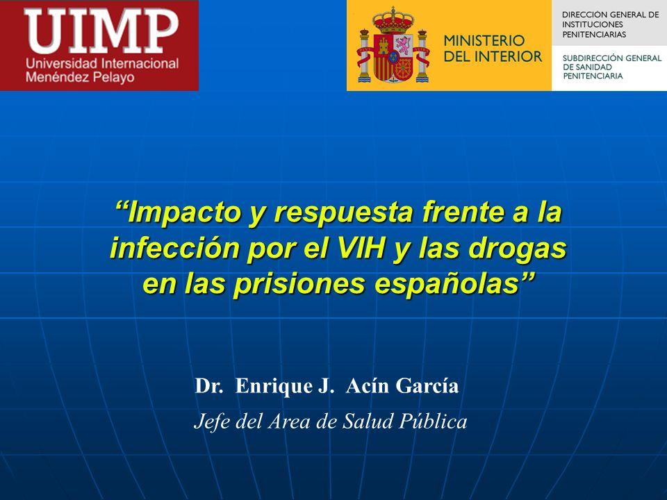 Impacto y respuesta frente a la infección por el VIH y las drogas en las prisiones españolas