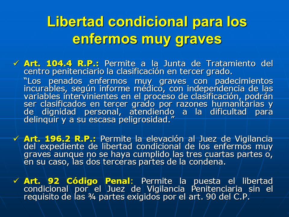 Libertad condicional para los enfermos muy graves
