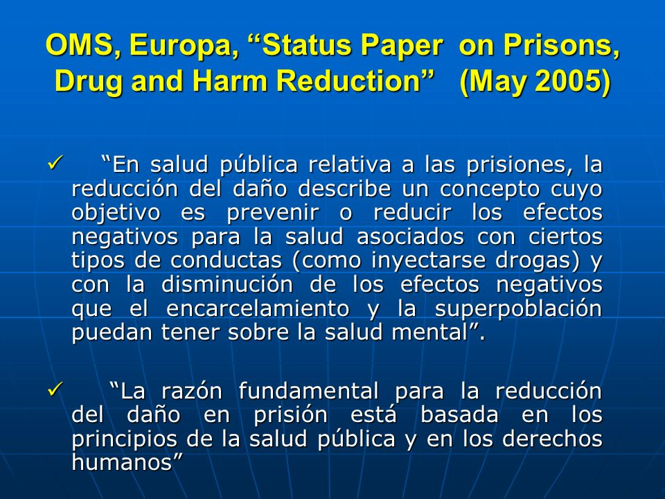 OMS, Europa, Status Paper on Prisons, Drug and Harm Reduction (May 2005)