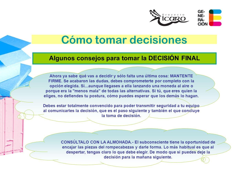 Algunos consejos para tomar la DECISIÓN FINAL