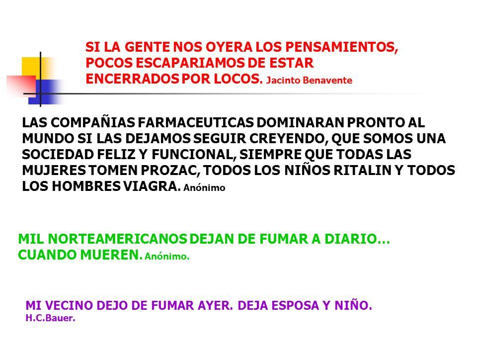 MIL NORTEAMERICANOS DEJAN DE FUMAR A DIARIO… CUANDO MUEREN. Anónimo.