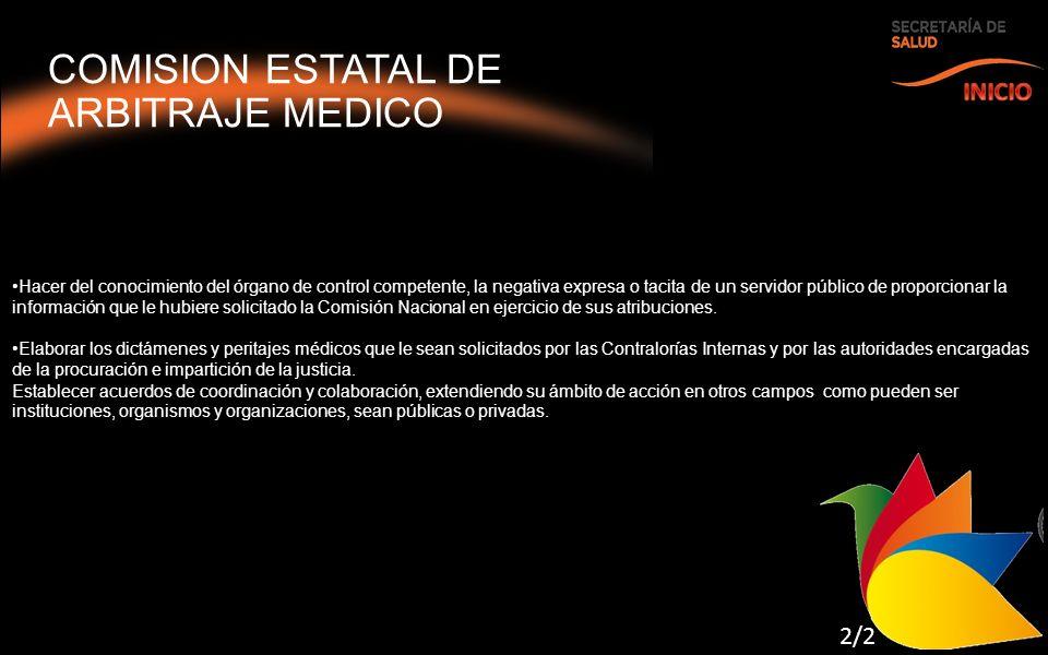 COMISION ESTATAL DE ARBITRAJE MEDICO INICIO 2/2