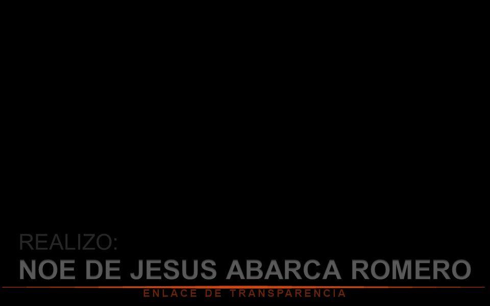 NOE DE JESUS ABARCA ROMERO ENLACE DE TRANSPARENCIA