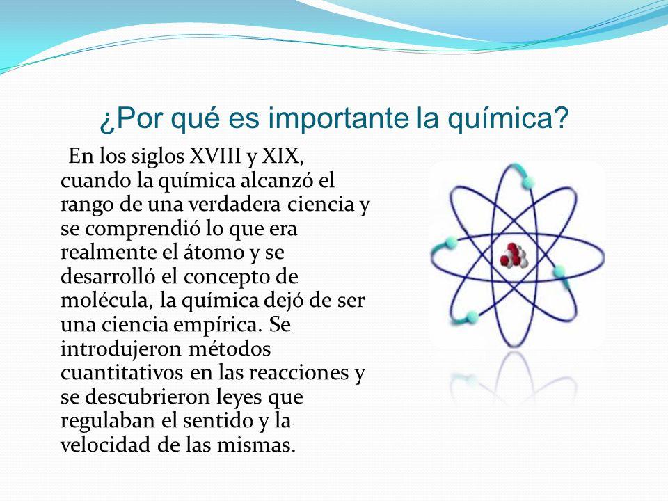 ¿Por qué es importante la química