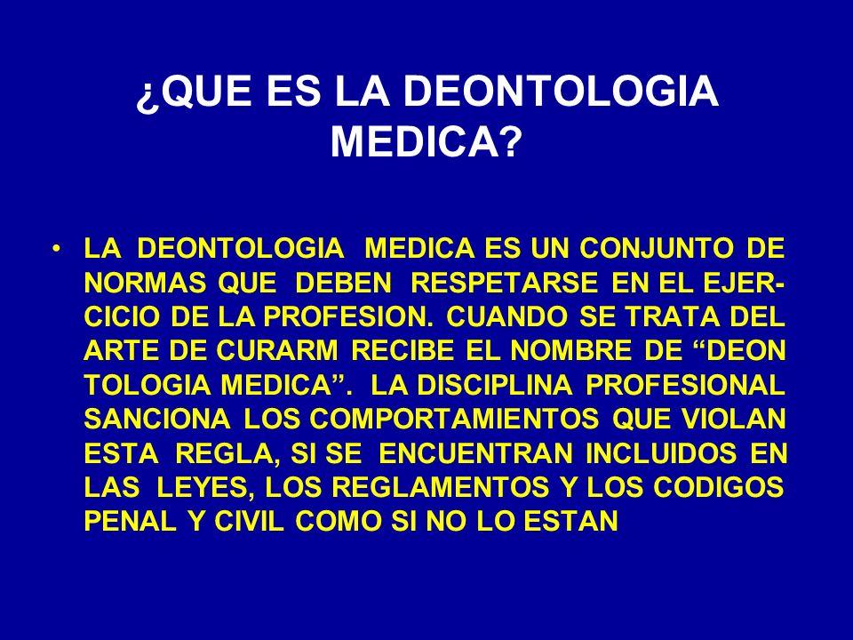 ¿QUE ES LA DEONTOLOGIA MEDICA