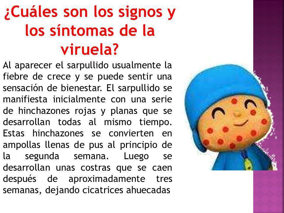 ¿Cuáles son los signos y los síntomas de la viruela