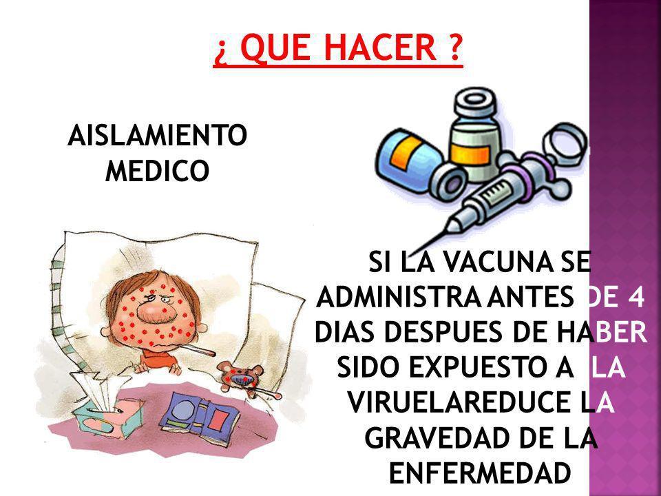 ¿ QUE HACER AISLAMIENTO MEDICO