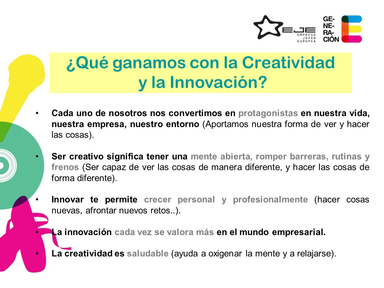 ¿Qué ganamos con la Creatividad